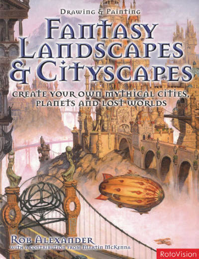 Fantasy Landscapes and Cityscapes