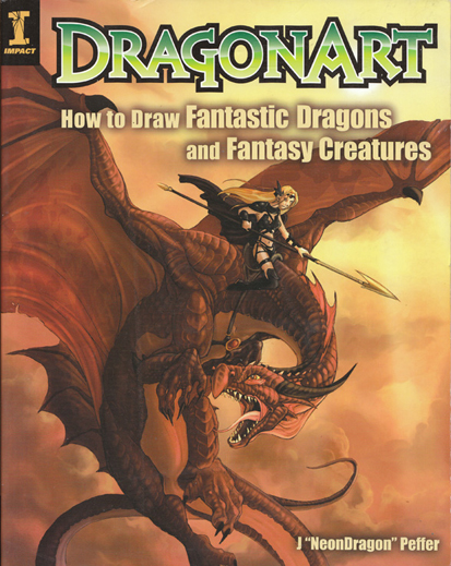 DragonArt - How to Draw Fantastic Dragons and Fantasy Creatures