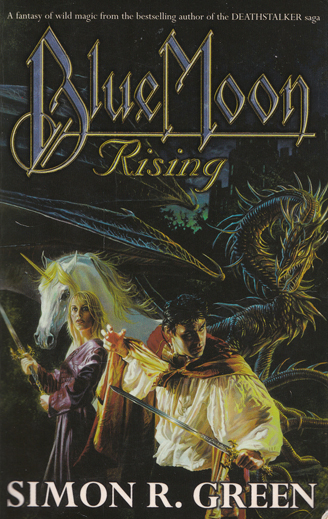 Blue Moon Rising - Simon R. Green -  Sword and Sorcery Fantasy Novel
